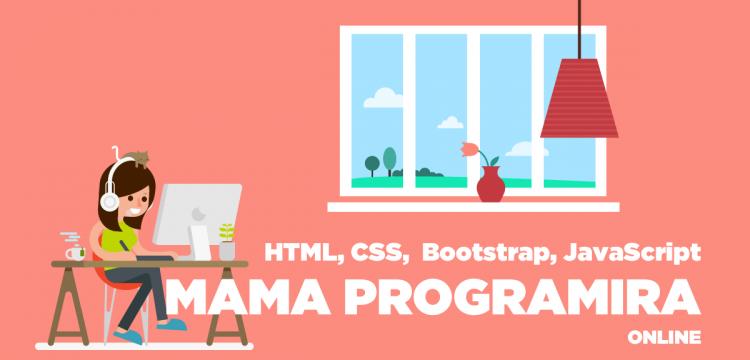 """Online kursevi za mame - više od 770 prijava za projekat """"Mama programira"""""""