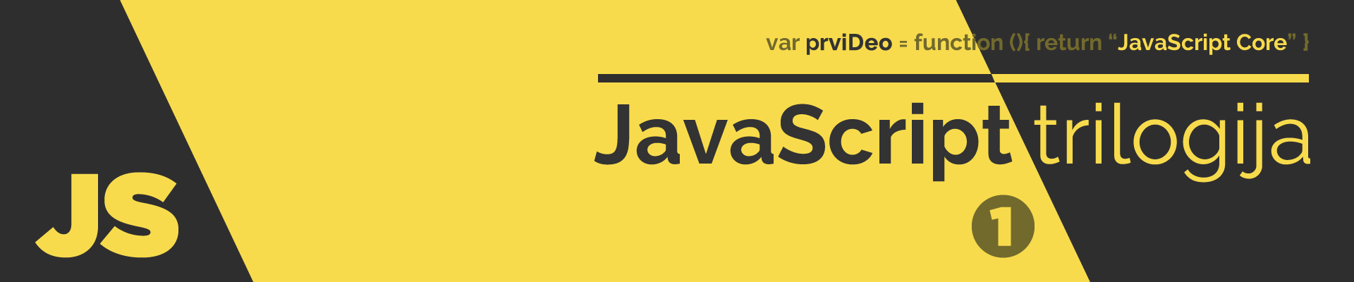 JavaScript Trilogija - I deo
