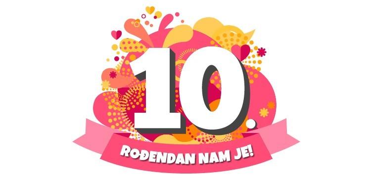 Slavimo 10. rođendan! I imamo poklon za tebe
